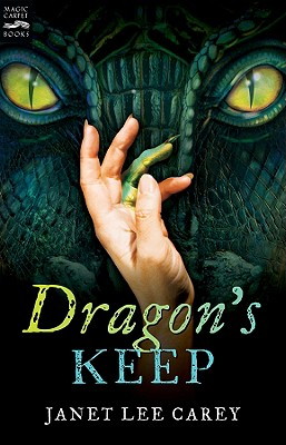 Dragon's Keep By Carey, Janet Lee