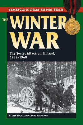 The Winter War By Engle, Eloise/ Paananen, Lauri